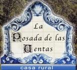 """CASA RURAL """"LA POSADA DE LAS VENTAS"""""""